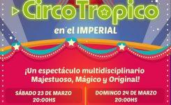 Circo Trópico en el Imperial