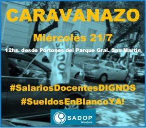 Lee más sobre el artículo POR SALARIOS DIGNOS… CARAVANAZO